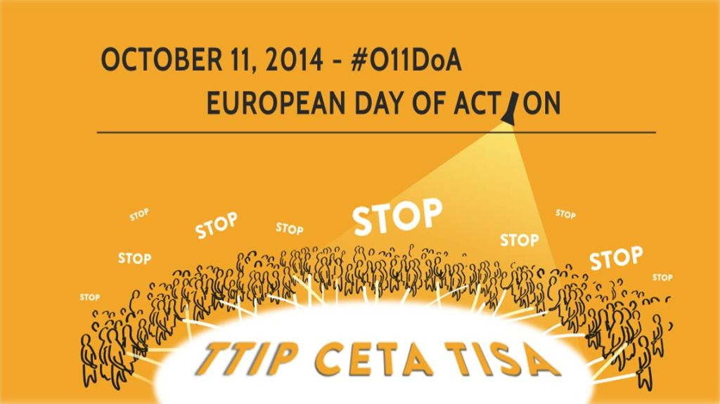 European-wide protests against TTIP, CETA and TISA on October 11, 2014