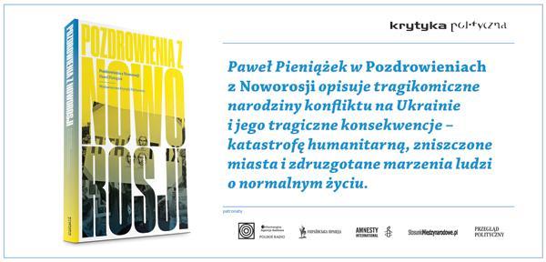 Pozdrowienia-Noworosji-Pawel-Pieniazek