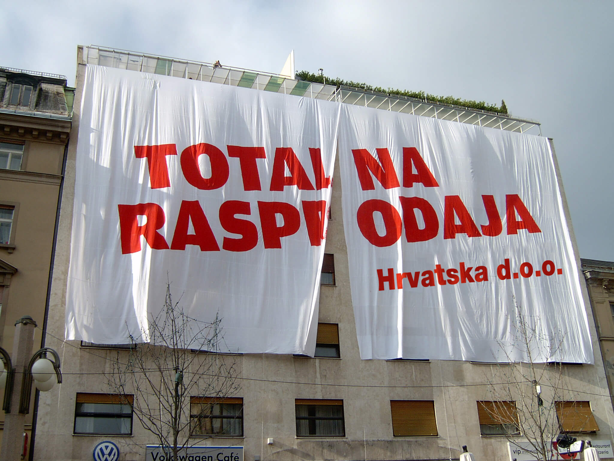 'Total sellout, Croatia, LTD.', a poster by Pravo na Grad released from the newly built shopping mall in Varšavska  - originally it was signed 'Zagreb, LTD.', photo by Pravo na Grad
