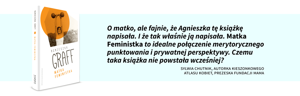 Agnieszka-Graff-Matka-Feministka
