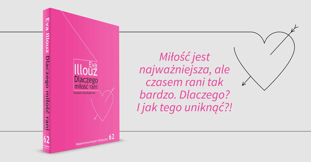 DLACZEGO-MILOSC-RANI-Eva-Illouz